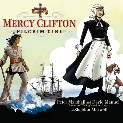 Mercy Clifton: Pilgrim Girl Audiobook, by Peter Marshall