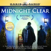 Midnight Clear Audiobook, by Jerry B. Jenkins, Dallas Jenkins