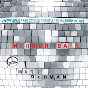 Mirror Ball: Living Boldly and Shining Brightly for the Glory of God Audiobook, by Matt Redman