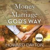 Money and Marriage Gods Way Audiobook, by Howard Dayton
