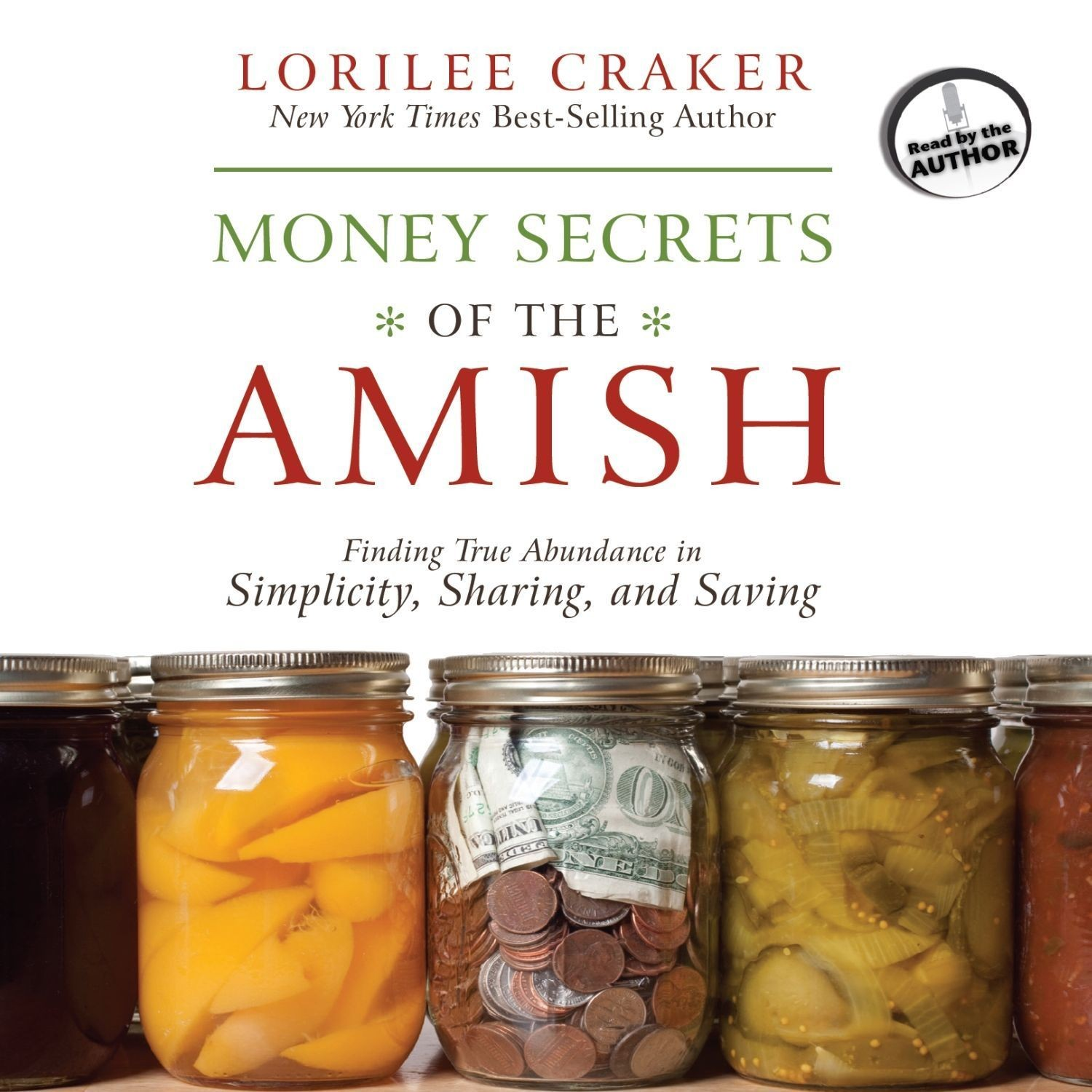 Printable Money Secrets of the Amish: Finding True Abundance in Simplicity, Sharing, and Saving Audiobook Cover Art