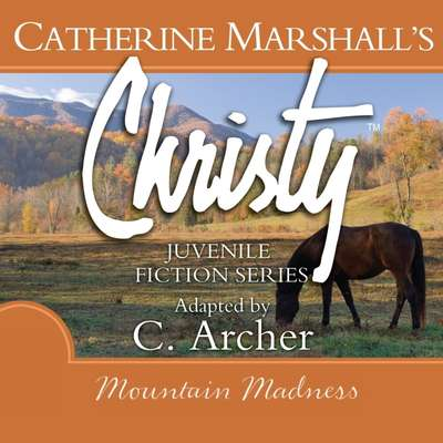 Mountain Madness Audiobook, by Catherine Marshall