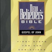 New Believer's Bible: Gospel of John, by Greg Laurie