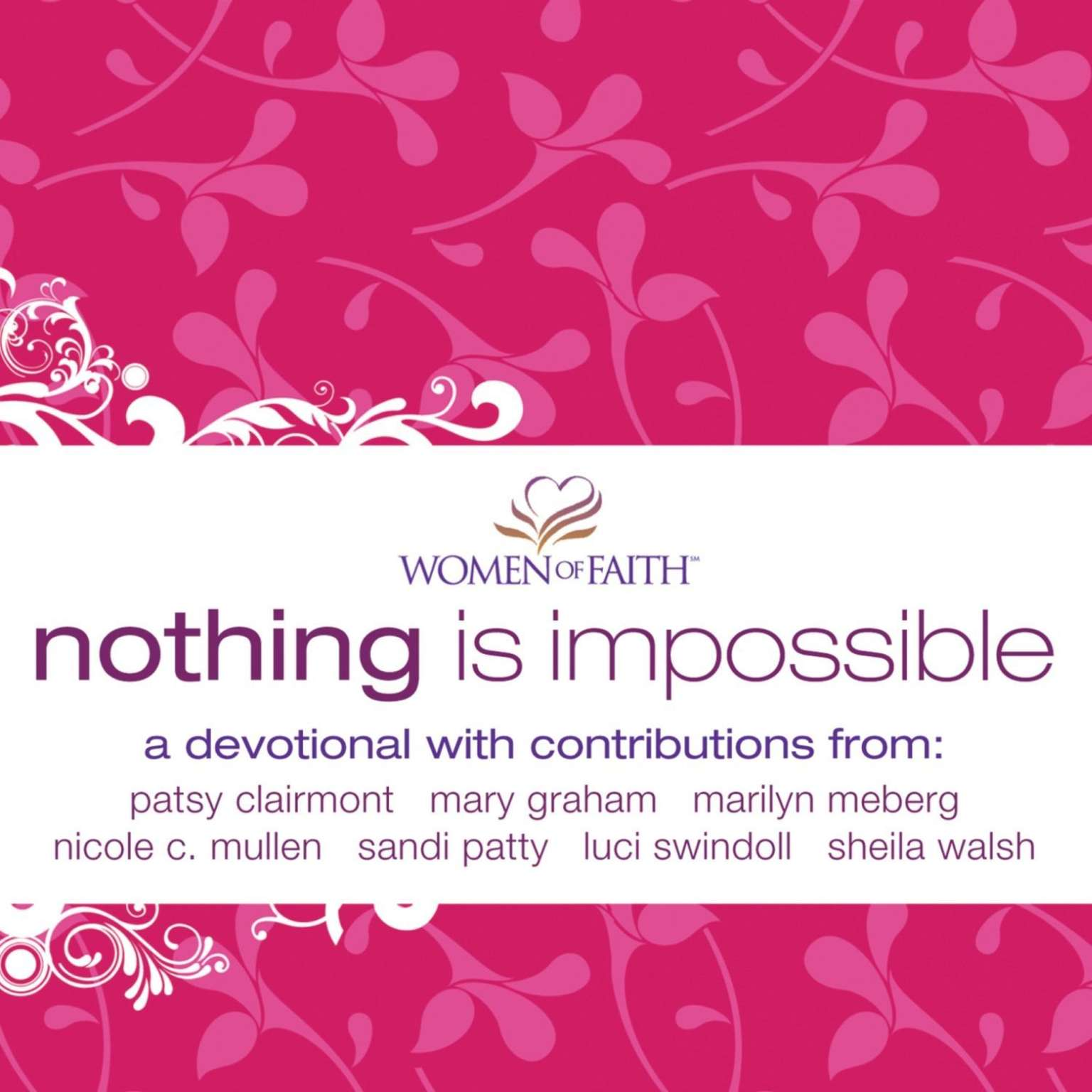 Printable Nothing is Impossible: A Women of Faith Devotional Audiobook Cover Art