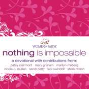 Nothing is Impossible: A Women of Faith Devotional Audiobook, by Women of Faith