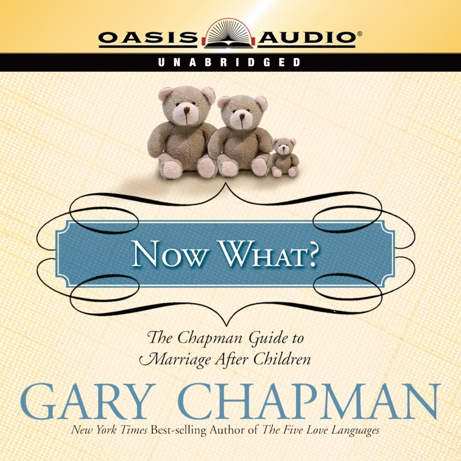 Printable Now What?: The Chapman Guide to Marriage After Children Audiobook Cover Art