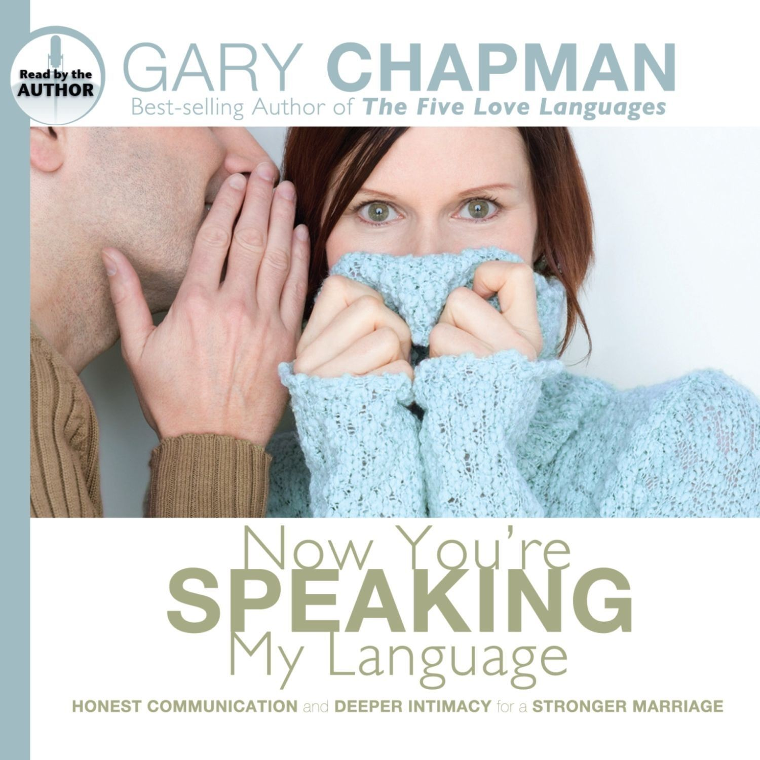 Printable Now You're Speaking My Language: Honest Communication and Deeper Intimacy for a Stronger Marriage Audiobook Cover Art