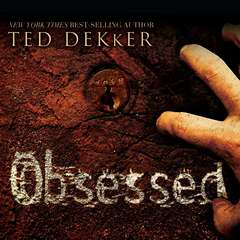 Obsessed Audiobook, by Ted Dekker