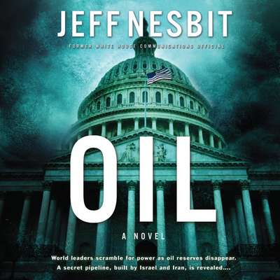 Oil Audiobook, by Jeff Nesbit