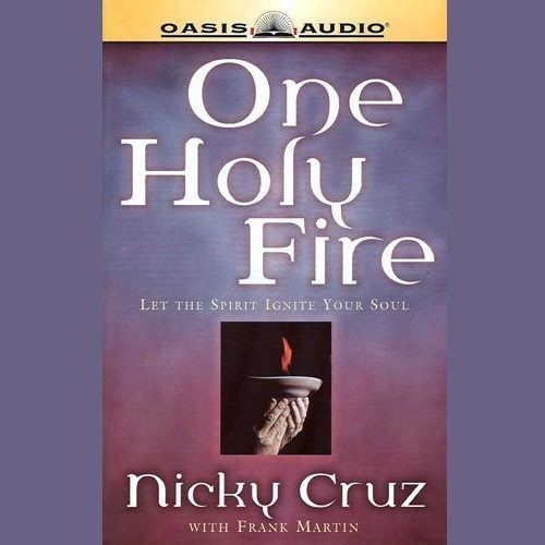 Printable One Holy Fire: Let the Spirit Ignite Your Soul Audiobook Cover Art