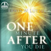One Minute after You Die: A Preview of Your Final Destination Audiobook, by Erwin W. Lutzer