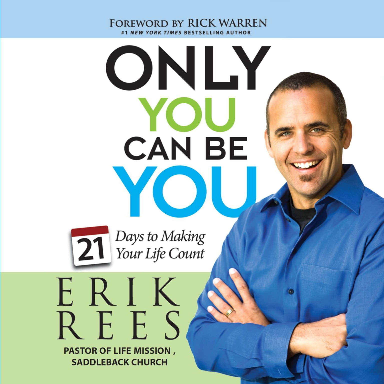 Printable Only You Can Be You: 21 Days to Making Your Life Count Audiobook Cover Art