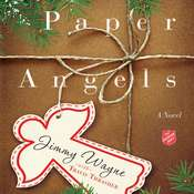 Paper Angels: A Novel Audiobook, by Jimmy Wayne, Travis Thrasher