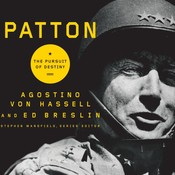 Patton: The Pursuit of Destiny Audiobook, by Agostino Von Hassell, Ed Breslin