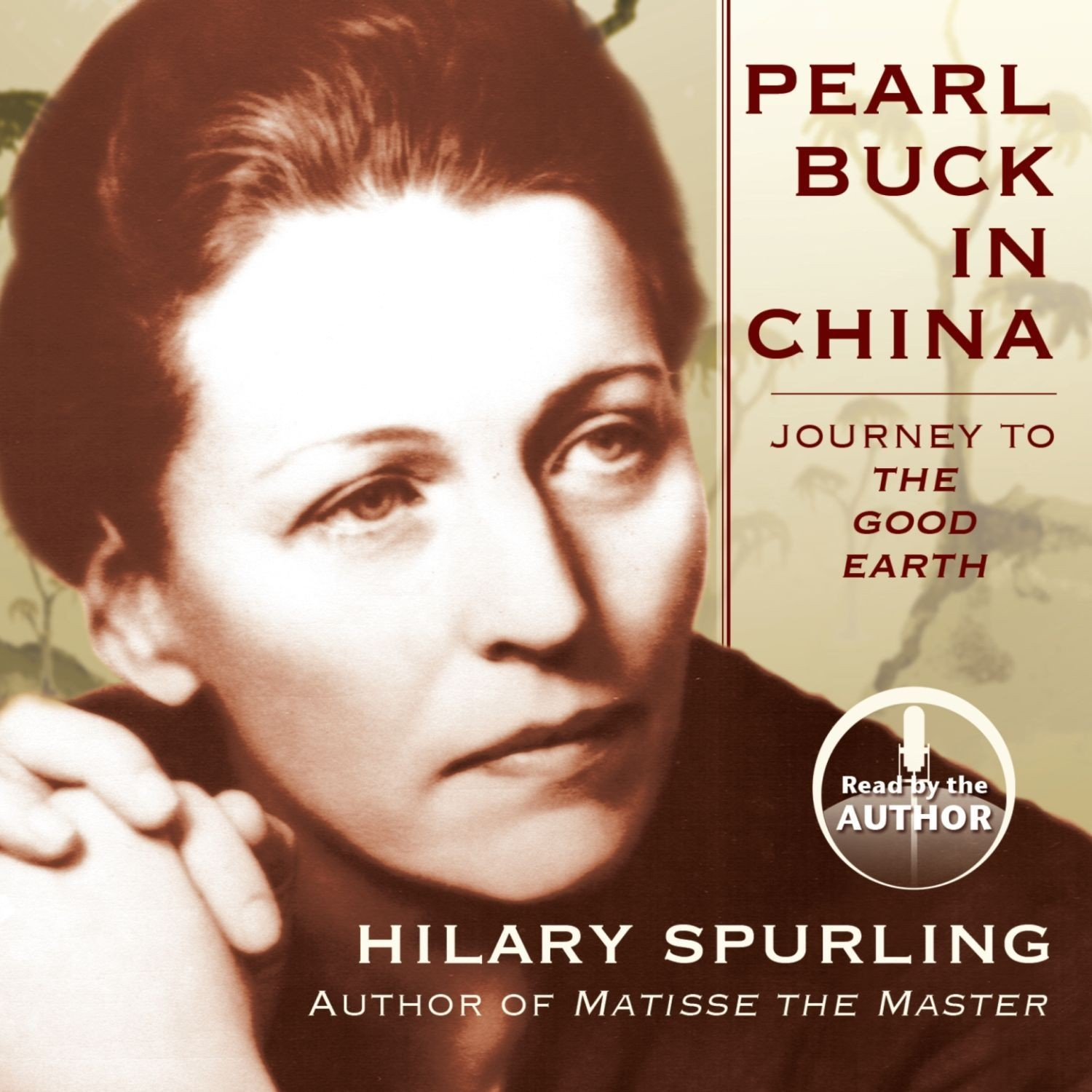 Printable Pearl Buck in China: Journey to The Good Earth  Audiobook Cover Art