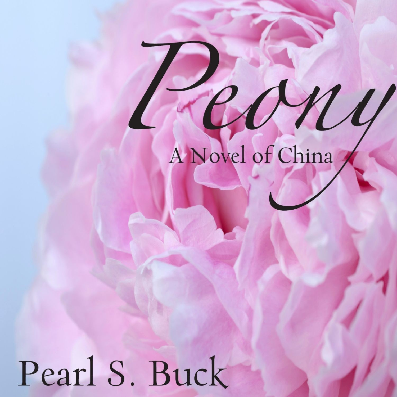 Printable Peony: A Novel of China Audiobook Cover Art