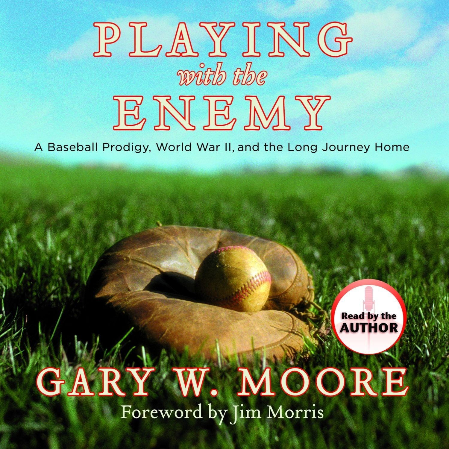 Printable Playing with the Enemy: A Baseball Prodigy, World War II, and the Long Journey Home Audiobook Cover Art
