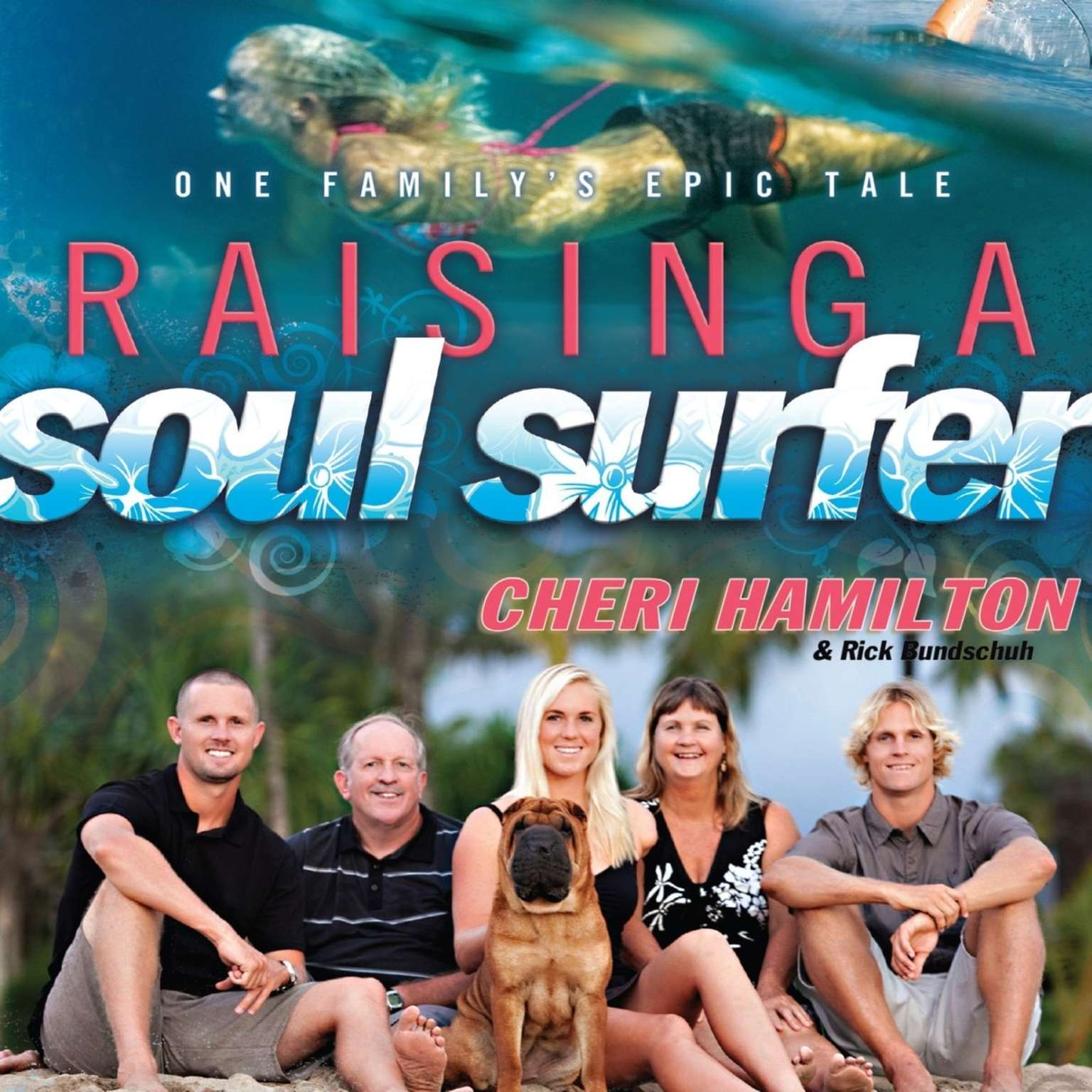 Printable Raising a Soul Surfer: One Family's Epic Tale Audiobook Cover Art