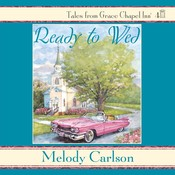 Ready to Wed Audiobook, by Melody Carlson