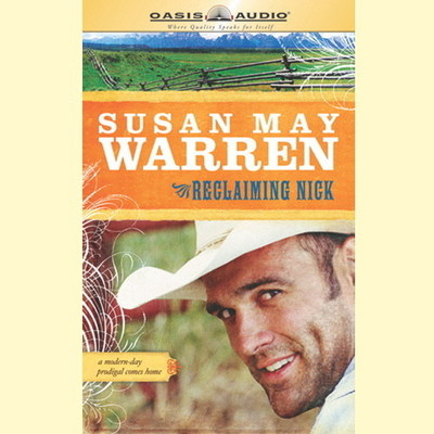 Reclaiming Nick Audiobook, by Susan May Warren