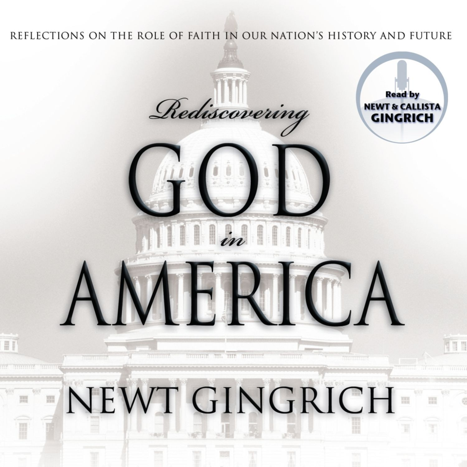 Printable Rediscovering God in America: Reflections on the Role of Faith in Our Nation's History and Future Audiobook Cover Art