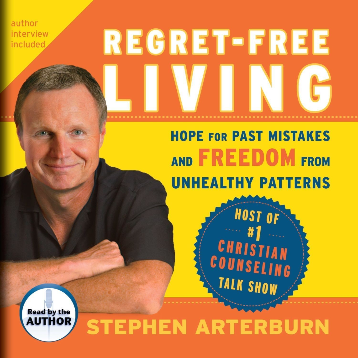 Printable Regret-Free Living: Hope for Past Mistakes and Freedom from Unhealthy Patterns Audiobook Cover Art