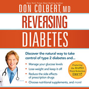 Reversing Diabetes: Discover the Natural Way to Take Control of Type 2 Diabetes Audiobook, by Don Colbert