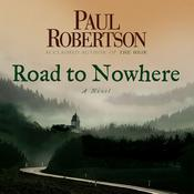 Road to Nowhere, by Paul Robertson