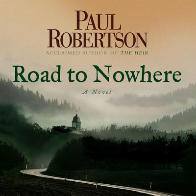 Road to Nowhere Audiobook, by Paul Robertson