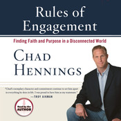 Rules of Engagement: Finding Faith and Purpose in a Disconnected World Audiobook, by Chad Hennings