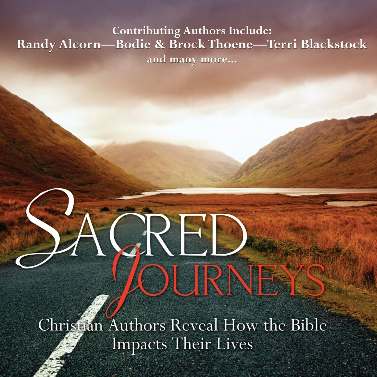 Printable Sacred Journeys: Christian Authors Reveal How the Bible Impacts Their Lives Audiobook Cover Art