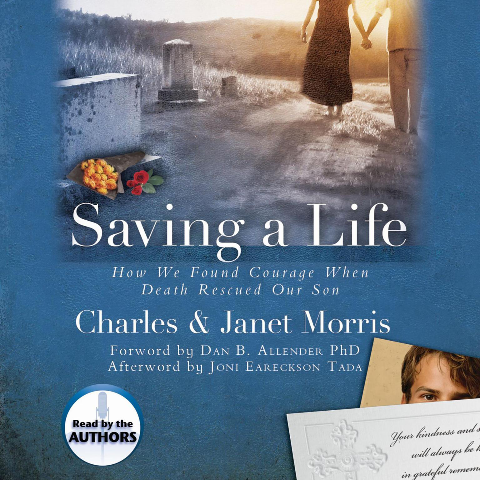 Printable Saving a Life: How We Found Courage When Death Rescued Our Son Audiobook Cover Art