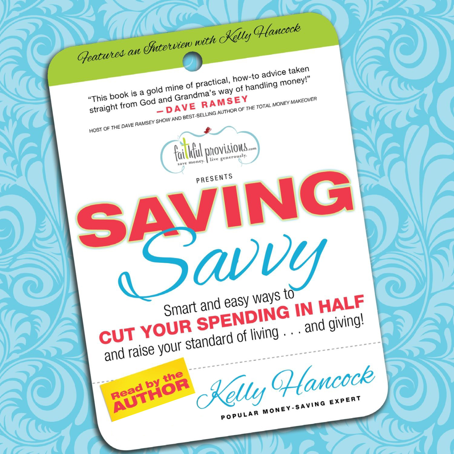 Printable Saving Savvy: Smart and Easy Ways to Cut Your Spending in Half and Raise Your Standard of Living and Giving Audiobook Cover Art
