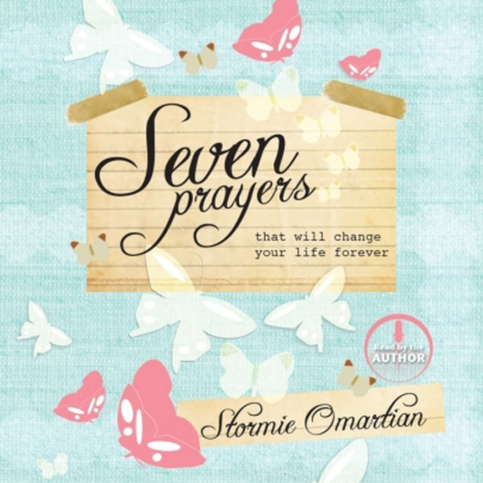 Printable Seven Prayers That Will Change Your Life Forever Audiobook Cover Art