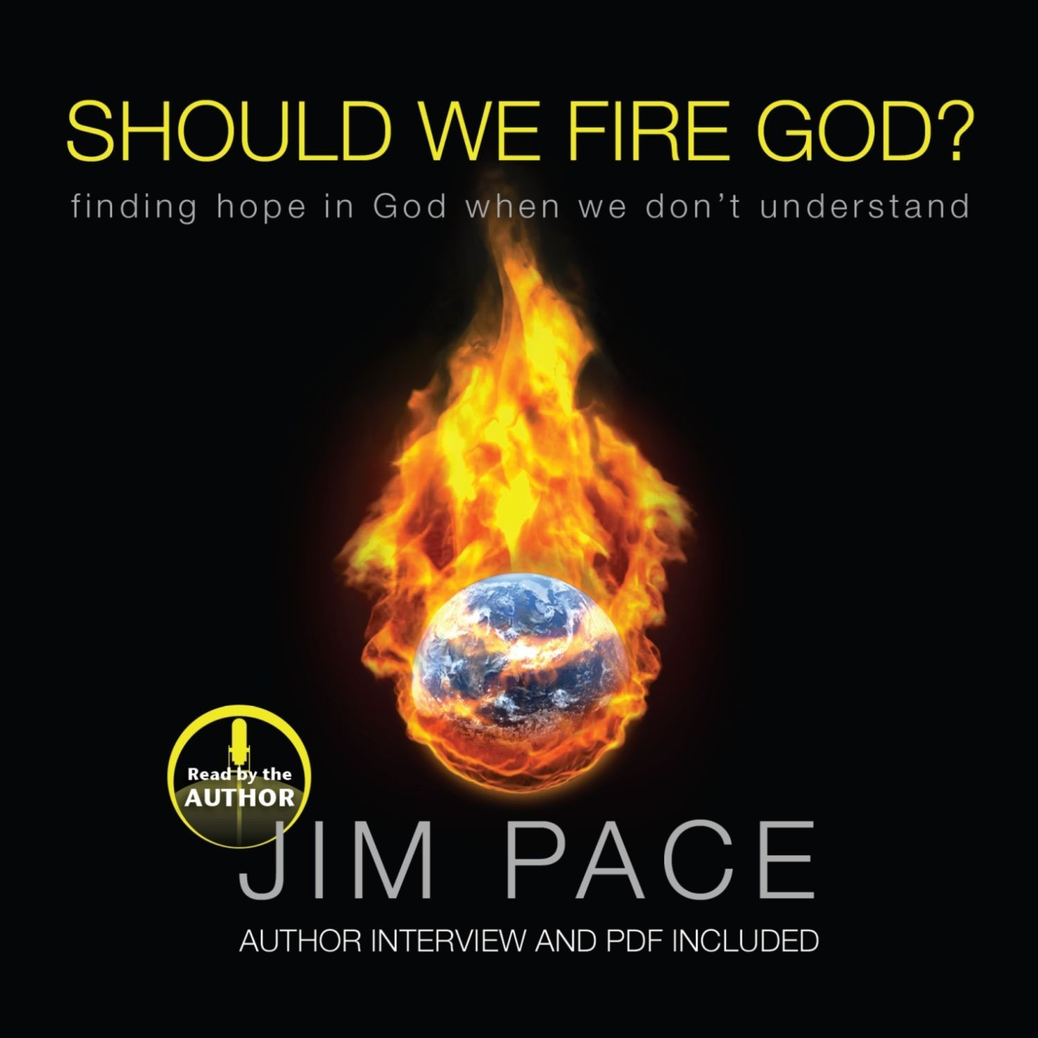 Printable Should We Fire God?: Finding Hope in God When We Don't Understand Audiobook Cover Art
