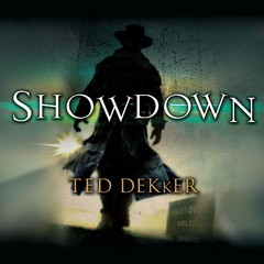 Showdown: The Books of History Chronicles Audiobook, by Ted Dekker