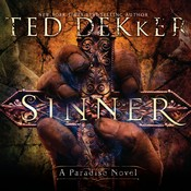 Sinner: A Paradise Novel Audiobook, by Ted Dekker