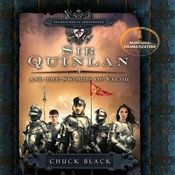 Sir Quinlan and the Swords of Valor Audiobook, by Chuck Black