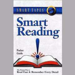 Smart Reading: Read Fast and Remember Every Detail Audiobook, by Marcia Reynolds, Russell Stauffer