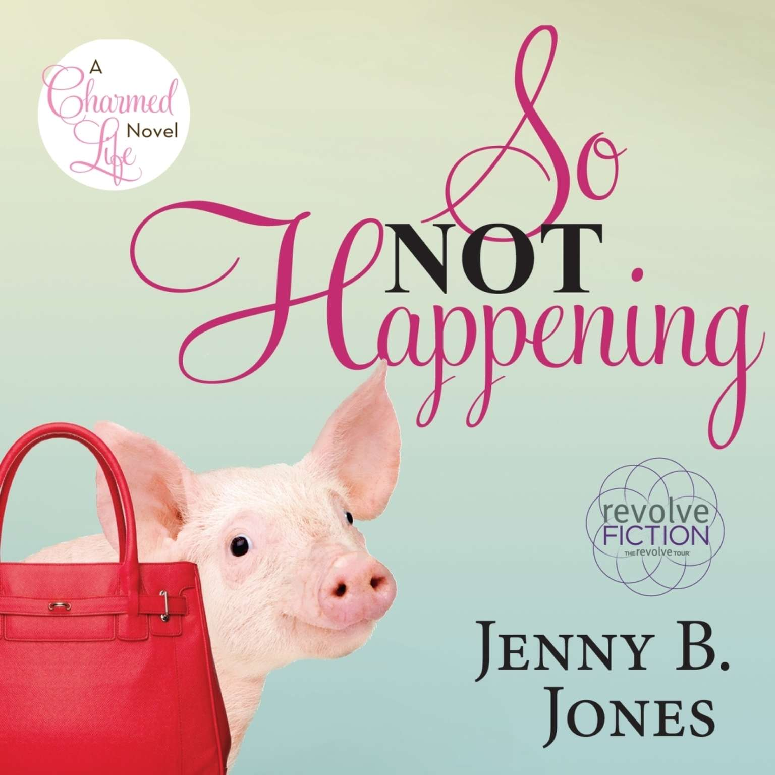 Printable So Not Happening: A Charmed Life Novel Audiobook Cover Art