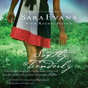Softly and Tenderly Audiobook, by Sara Evans