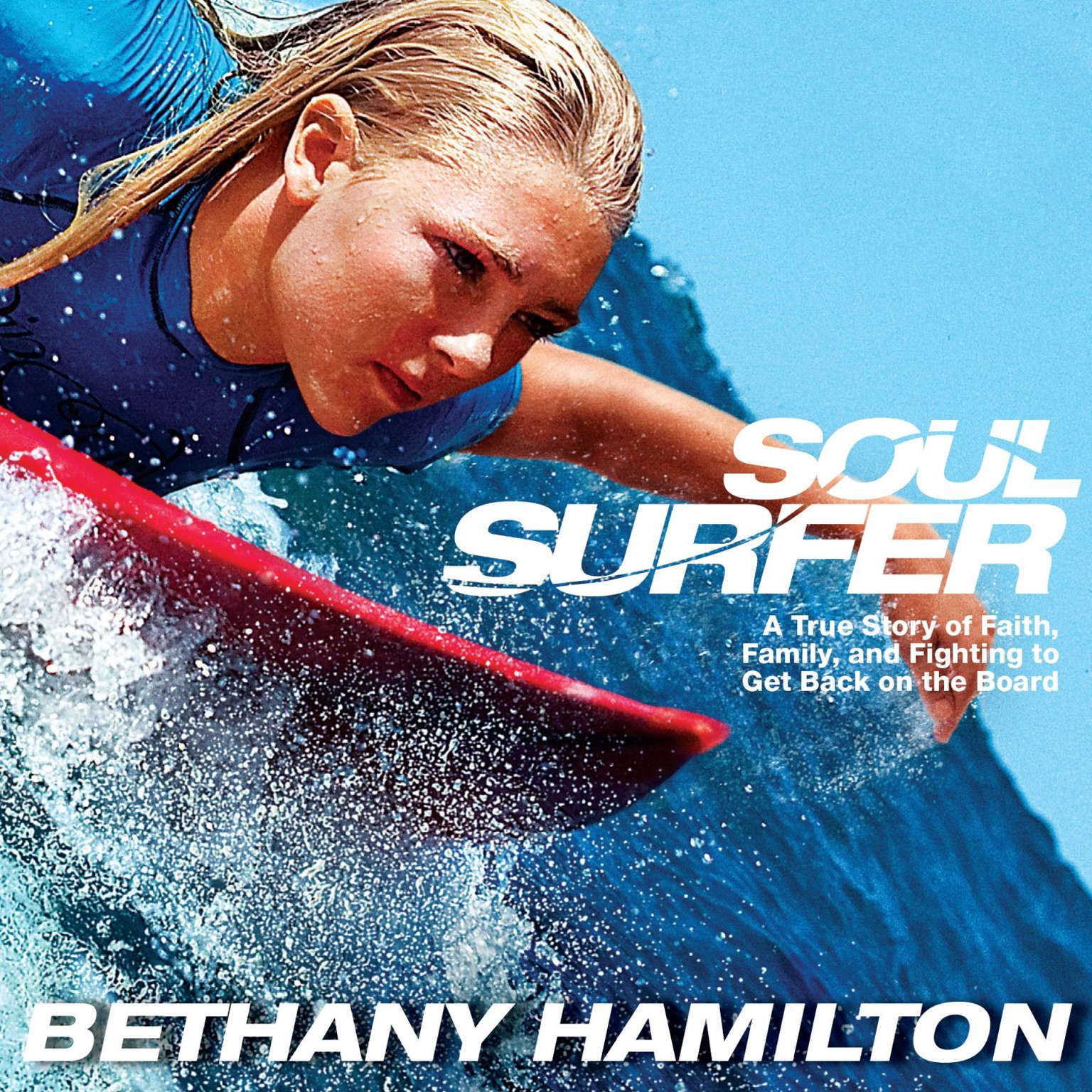 Printable Soul Surfer: A True Story of Faith, Family, and Fighting to Get Back on the Board Audiobook Cover Art