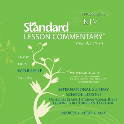 Standard Lesson Commentary (Spring 2011) Audiobook, by Standard Publishing Company