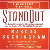 StandOut: The Groundbreaking New Strengths Assessment from the Leader of the Strengths Revolution, by Marcus Buckingham