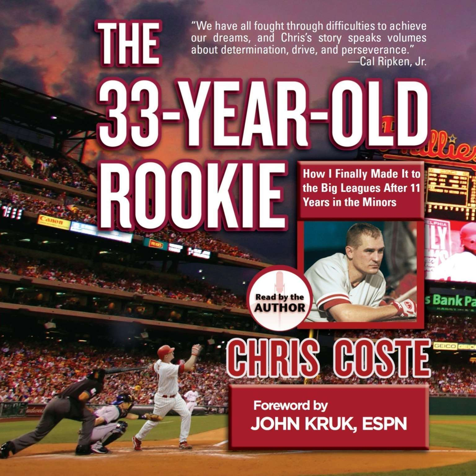 Printable The 33-Year-Old Rookie: How I Finally Made It to the Big Leagues After Eleven Years in the Minors Audiobook Cover Art
