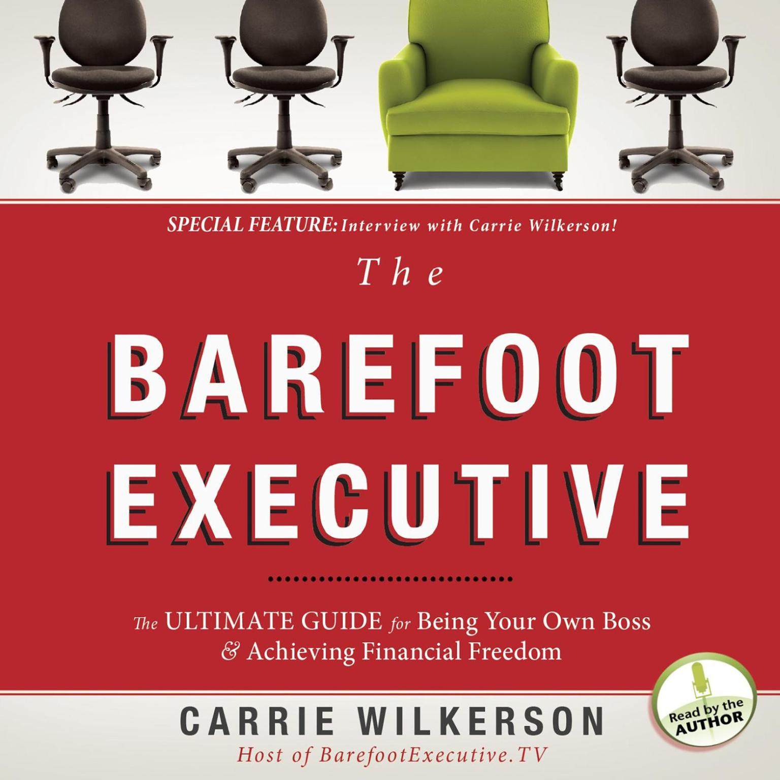 Printable The Barefoot Executive: The Ultimate Guide to Being Your Own Boss and Achieving Financial Freedom Audiobook Cover Art