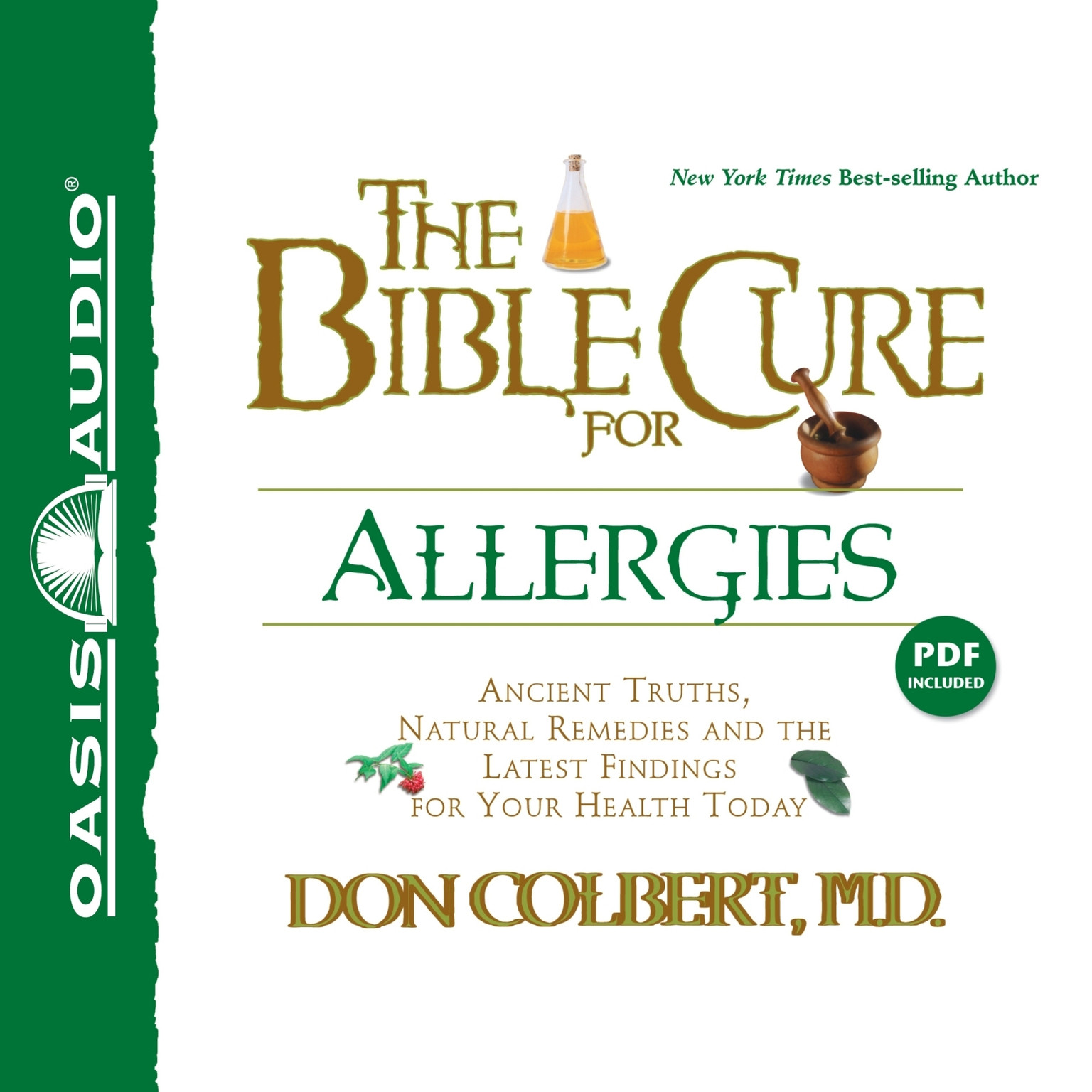 Printable The Bible Cure for Allergies: Ancient Truths, Natural Remedies and the Latest Findings for Your Health Today Audiobook Cover Art
