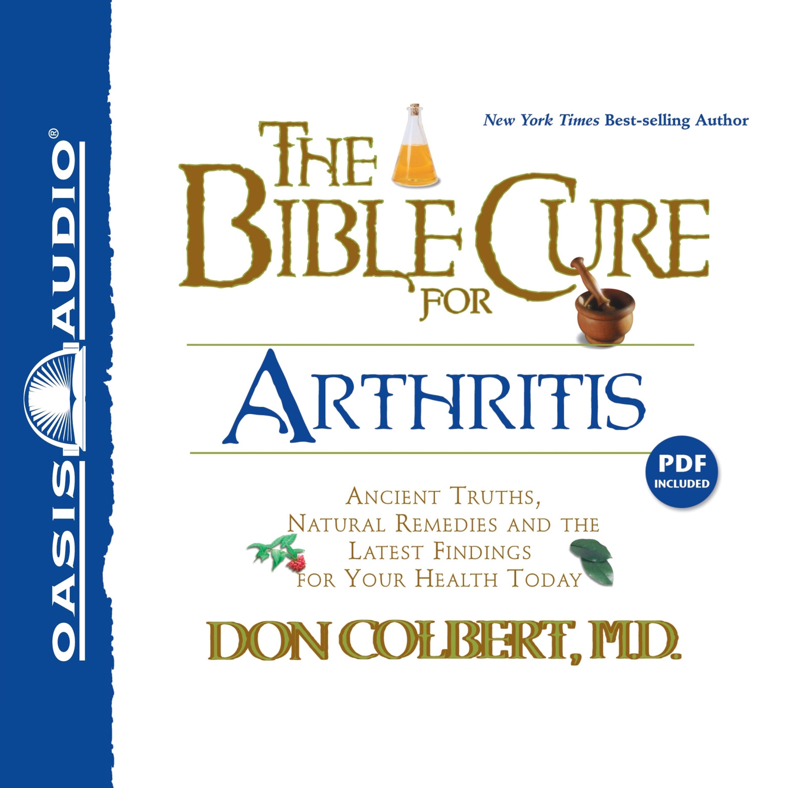 Printable The Bible Cure for Arthritis: Ancient Truths, Natural Remedies and the Latest Findings for Your Health Today Audiobook Cover Art