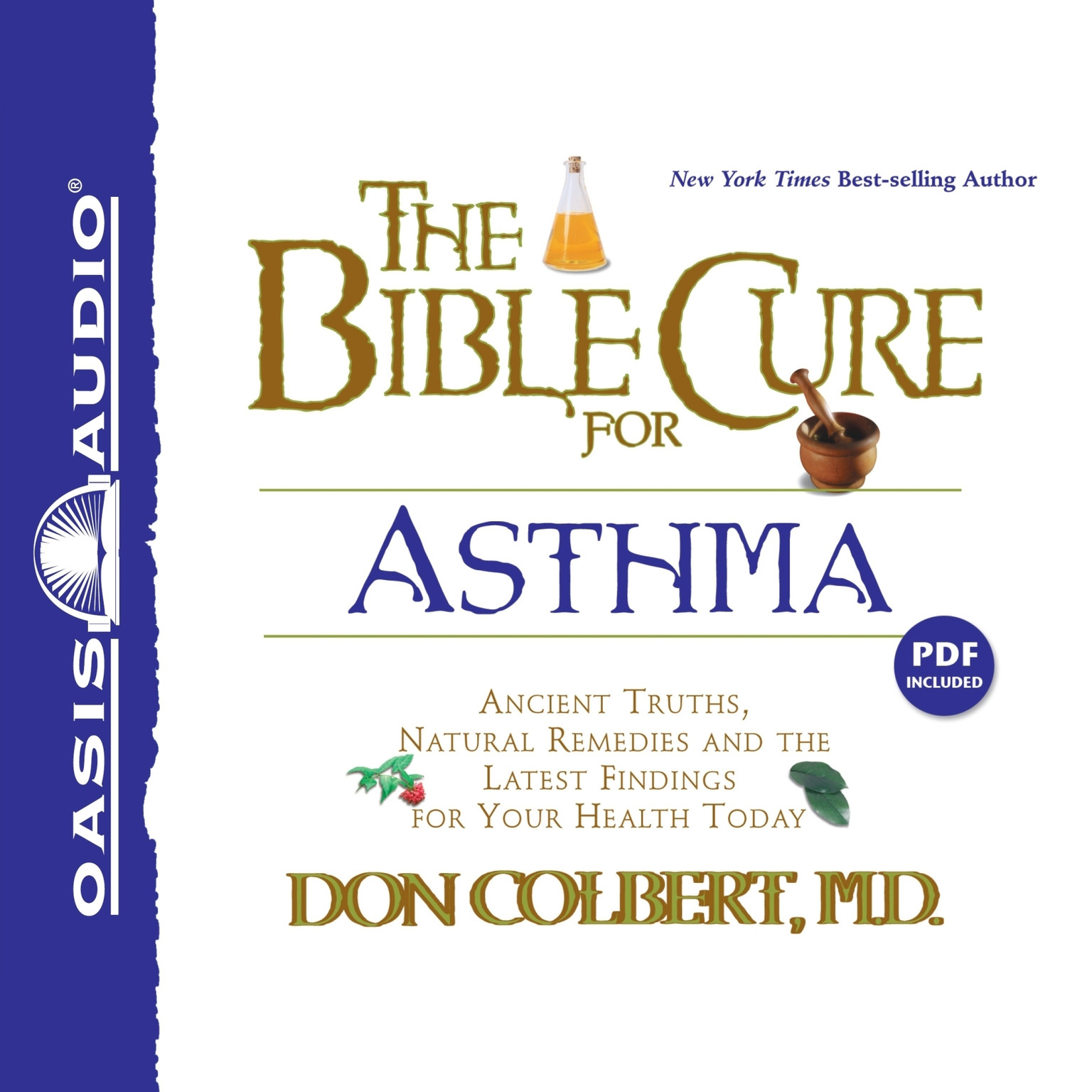 Printable The Bible Cure for Asthma: Ancient Truths, Natural Remedies and the Latest Findings for Your Health Today Audiobook Cover Art