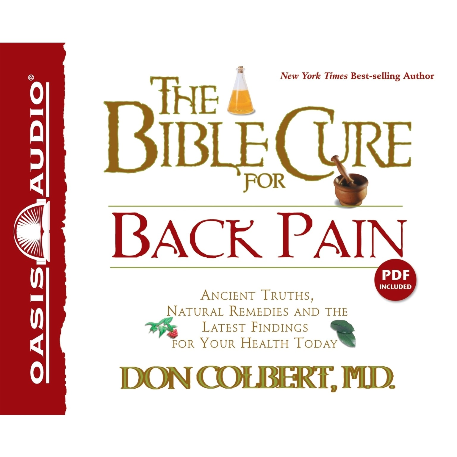 Printable The Bible Cure For Back Pain: Ancient Truths, Natural Remedies and the Latest Findings for Your Health Today Audiobook Cover Art
